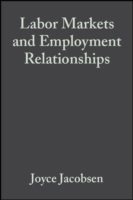 Labor Markets and Employment Relationshi