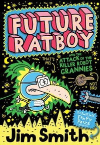 Future Ratboy and the Attack of the Kill