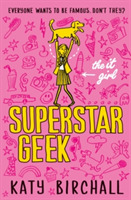 The It Girl: Superstar Geek