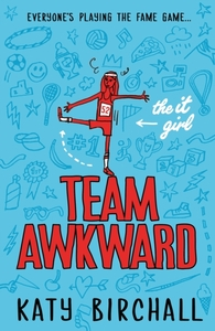 The It Girl: Team Awkward