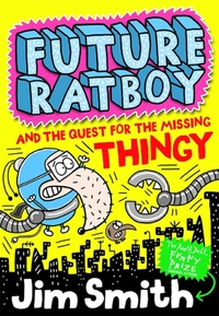 Future Ratboy and the Quest for the Miss