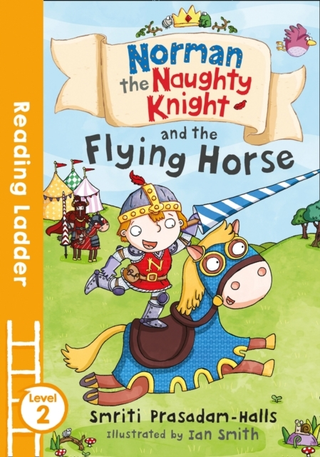 Norman the Naughty Knight and the Flying