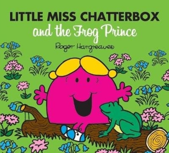 Little Miss Chatterbox and the Frog Prin