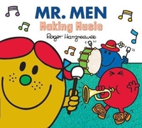 Mr. Men Making Music