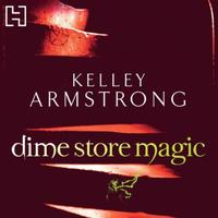 Dime Store Magic: Book 3 in the Women of the Otherworld Se