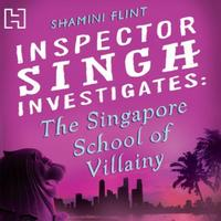 Inspector Singh Investigates: The Singap: Number 3 in series