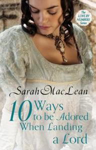 Ten Ways to be Adored When Landing a Lor