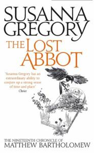 The Lost Abbot: The Nineteenth Chronicle of Matthew Bart