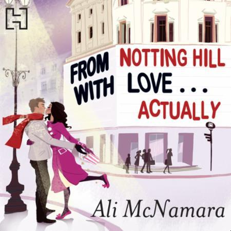 Bilde av From Notting Hill With Love . . . Actual