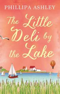 The Little Deli by the Lake