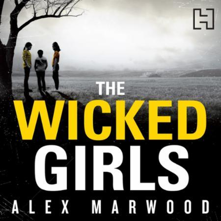 Bilde av The Wicked Girls: An Absolutely Gripping, Ripped-from-the-