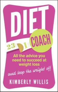 Diet Coach: All the advice you need to succeed at we