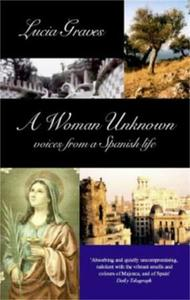 A Woman Unknown: Voices from a Spanish Life