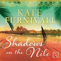 Shadows on the Nile: 'Breathtaking historical fiction' The Ti