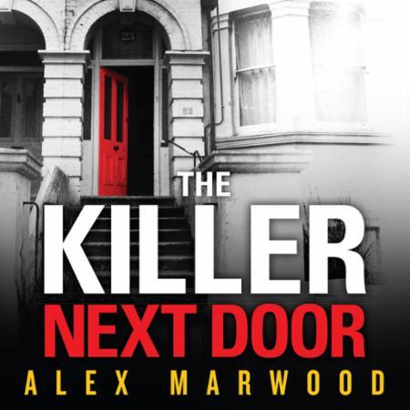 Bilde av The Killer Next Door: An Electrifying, Addictive Thriller You