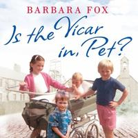 Is the Vicar in, Pet?: From the Pit to the Pulpit - My Childhoo
