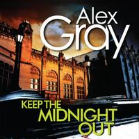 Keep The Midnight Out: Book 12 in the Sunday Times bestselling