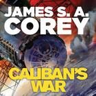 Caliban's War: Book 2 of the Expanse (now a Prime Origi