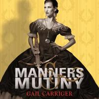 Manners and Mutiny: Number 4 in series