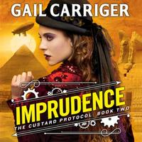Imprudence: Book Two of The Custard Protocol