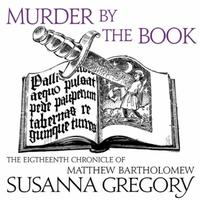 Murder By The Book: The Eighteenth Chronicle of Matthew Bart