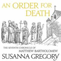 An Order For Death: The Seventh Matthew Bartholomew Chronicl