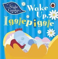 In the Night Garden: Wake Up, Igglepiggl