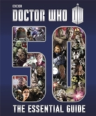 Doctor Who: Essential Guide to 50 Years