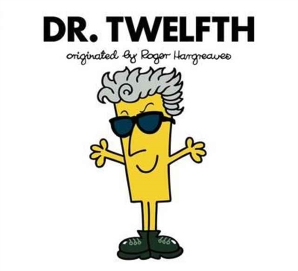 Doctor Who: Dr. Twelfth (Roger Hargreave