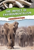The Impact of Environmentalism Pack A of