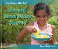 Should Charlotte Share?