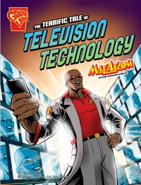 The Terrific Tale of Television Technolo