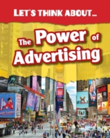 Let's Think About the Power of Advertisi