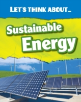 Let's Think About Sustainable Energy