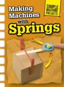 Making Machines with Springs