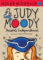 Judy Moody Declares Independence!