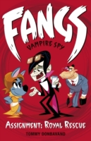 Fangs Vampire Spy Book 3: Assignment: Ro