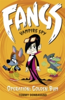 Fangs Vampire Spy Book 1