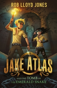 Jake Atlas and the Tomb of the Emerald S