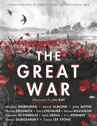 The Great War: Stories Inspired by Objec