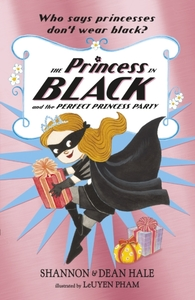 The Princess in Black and the Perfect Pr