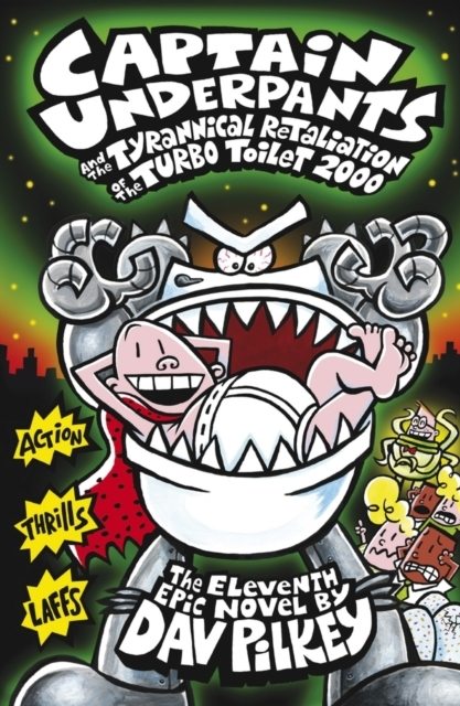 Captain Underpants and the Tyrannical Re