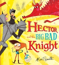 Hector and the Big Bad Knight