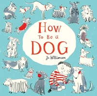 How to Be a Dog