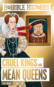 Cruel Kings and Mean Queens