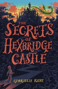 Alfie Bloom and the Secrets of Hexbridge