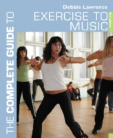 The Complete Guide to Exercise to Music