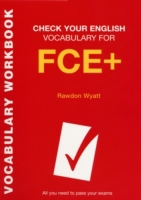 Check Your English Vocabulary for FCE +