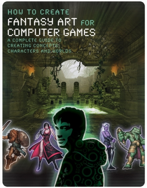 How to Create Fantasy Art for Computer G