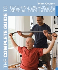 The Complete Guide to Teaching Exercise